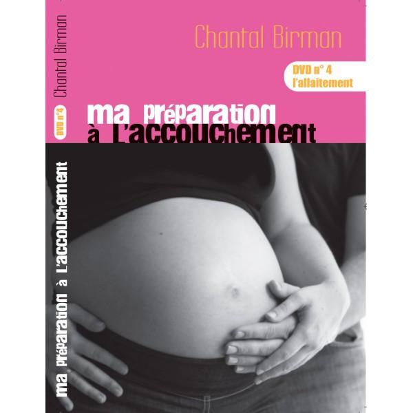 L'allaitement - DVD N° 4 - Ma préparation à l'accouchement en DVD.